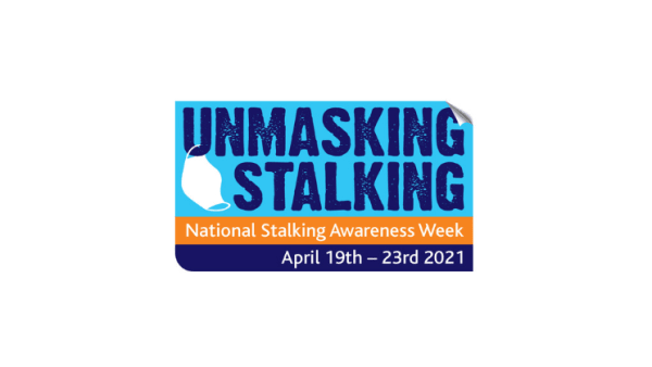 National Stalking Awareness Week 2021: Unmasking Stalking: A Changing Landscape