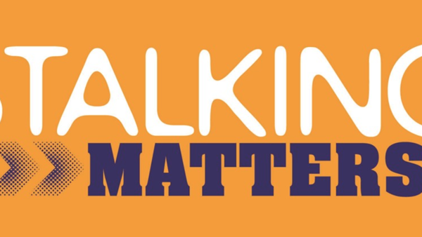 Reflecting upon National Stalking Awareness Week 2017